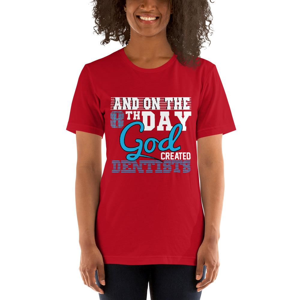 And on the 8th day God created dentists women's T-Shirt Chiro's Red S