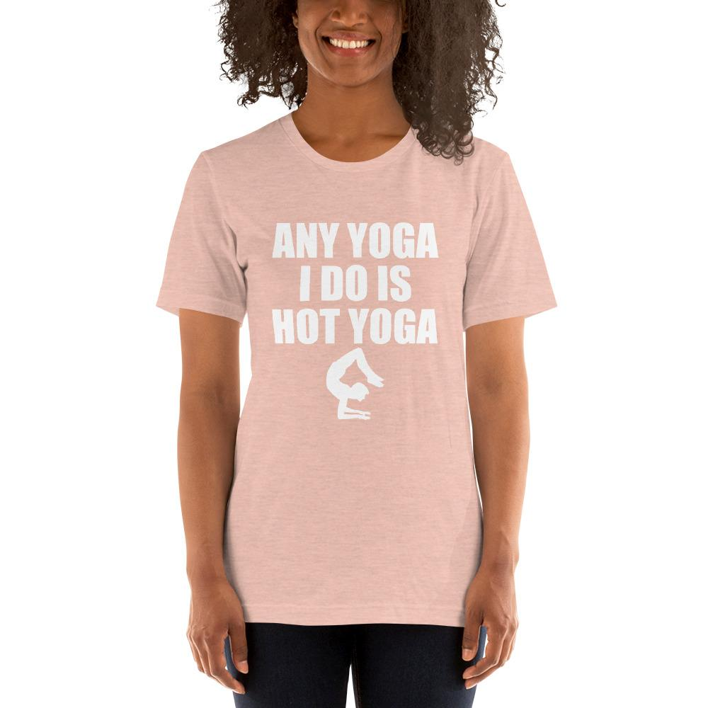 Any Yoga I do is Hot Yoga Women's T-Shirt Chiro's Heather Prism Peach XS