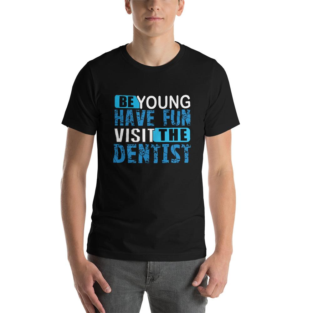 Be Young, have fun , visit the dentist Men's T-Shirt Chiro's Black XS