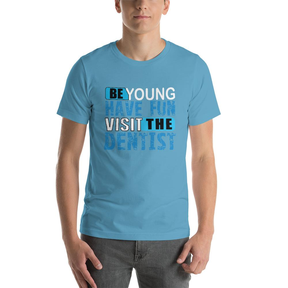 Be Young, have fun , visit the dentist Men's T-Shirt Chiro's Ocean Blue S