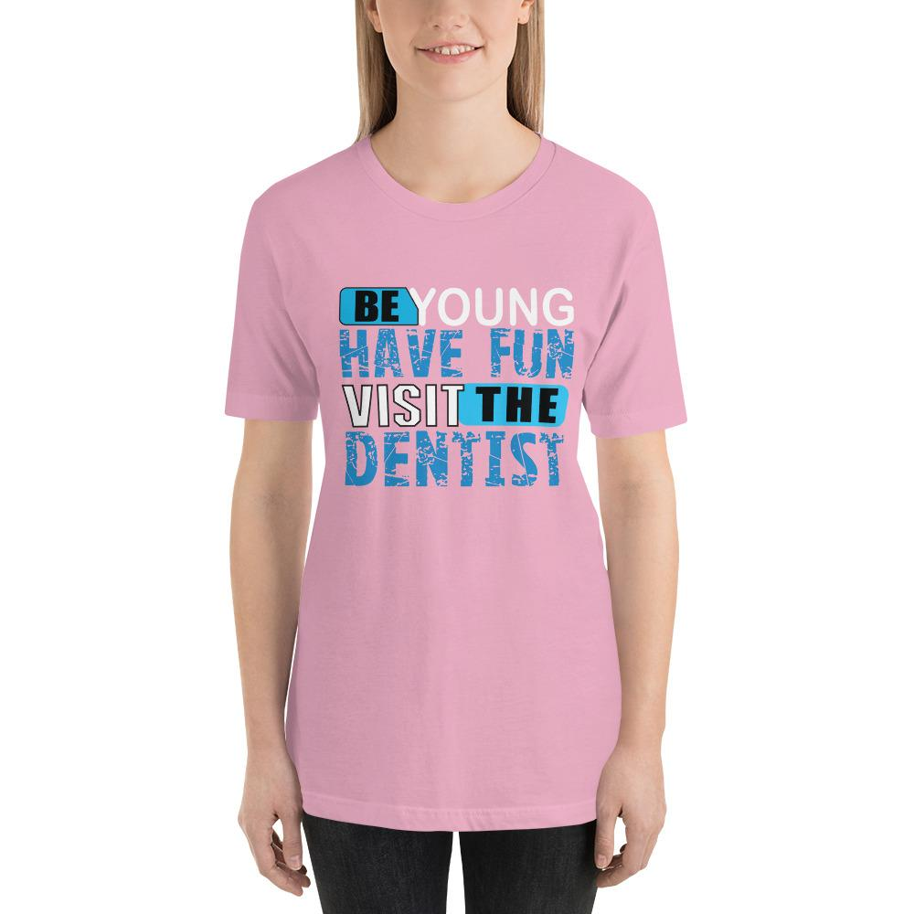 Be young, Have fun, visit the dentist Women's T-Shirt Chiro's Lilac S