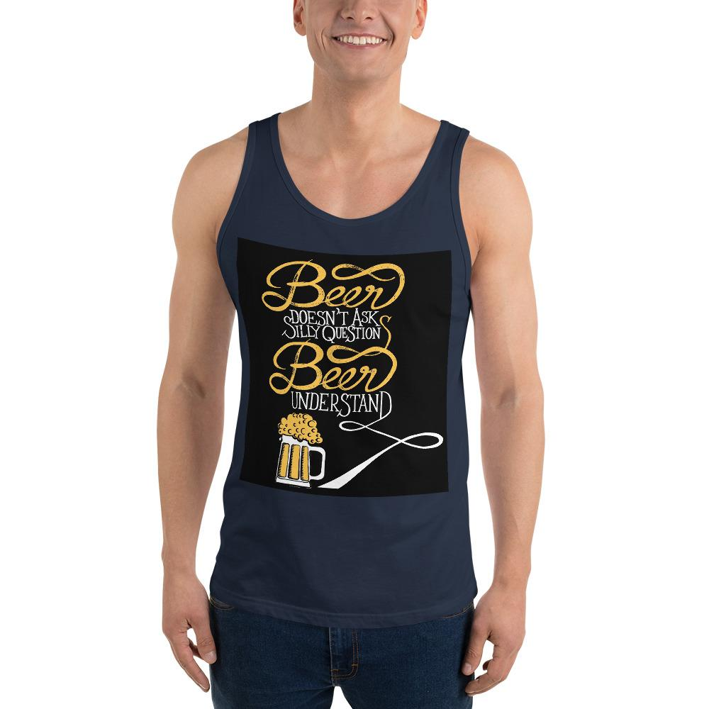 Beer Doesn't Ask Questions Tank Top Chiro's Navy XS