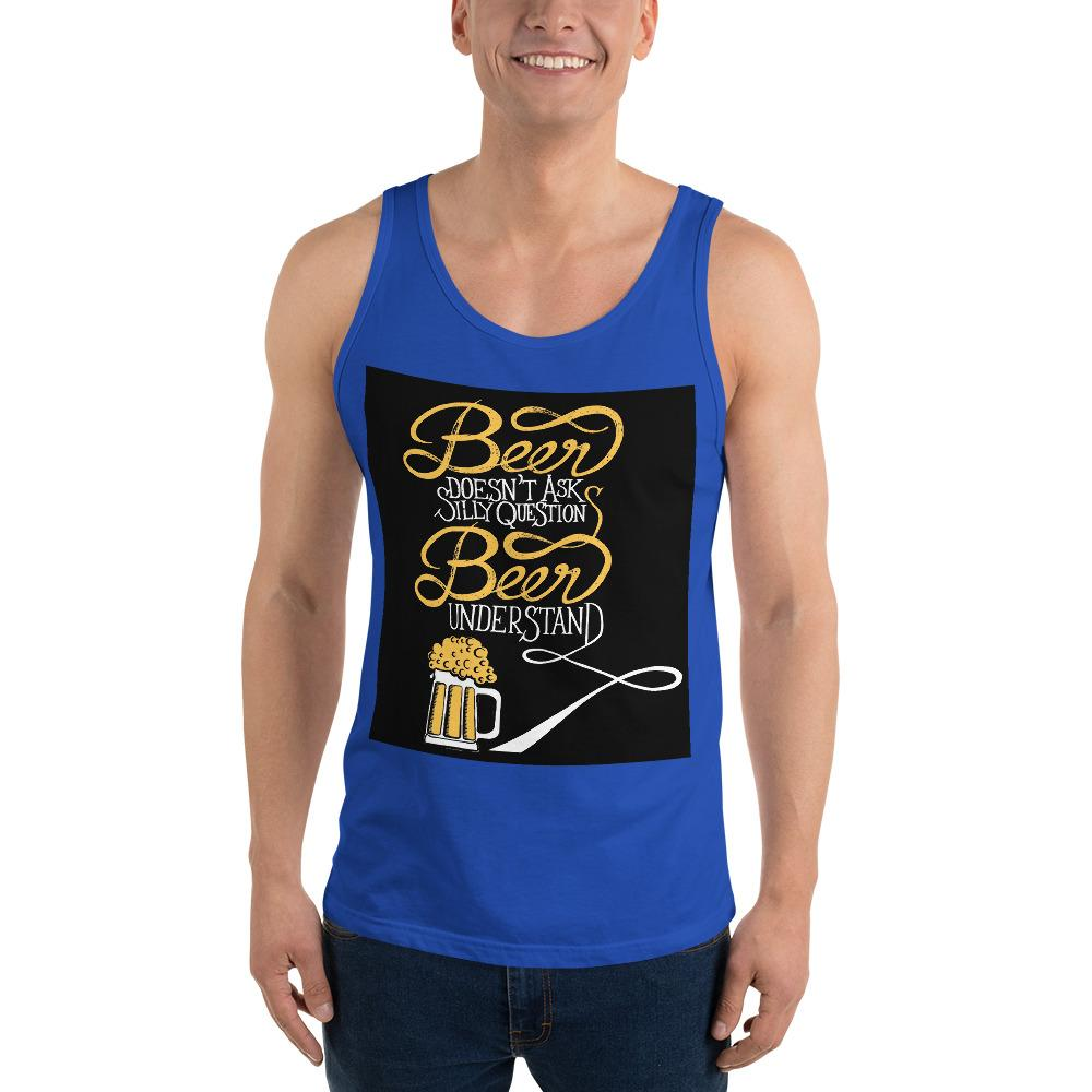 Beer Doesn't Ask Questions Tank Top Chiro's True Royal XS