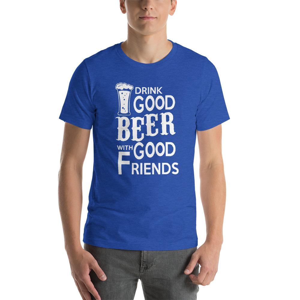 Drink Good Beer T-Shirt Chiro's Heather True Royal S