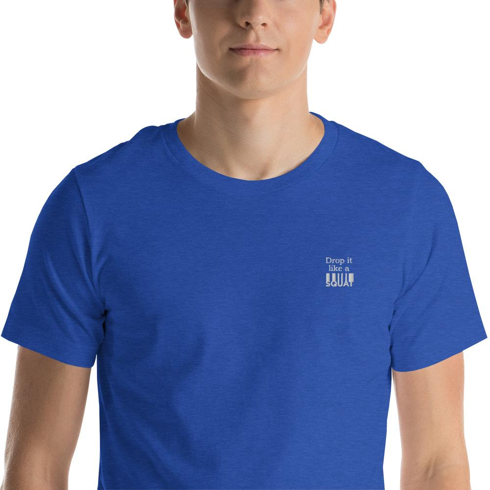 Drop it like a Squat embroidered T-Shirt Chiro's Heather True Royal S