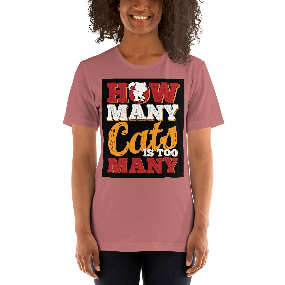 How many Cats is too Many Women's T-Shirt Chiro's Mauve S