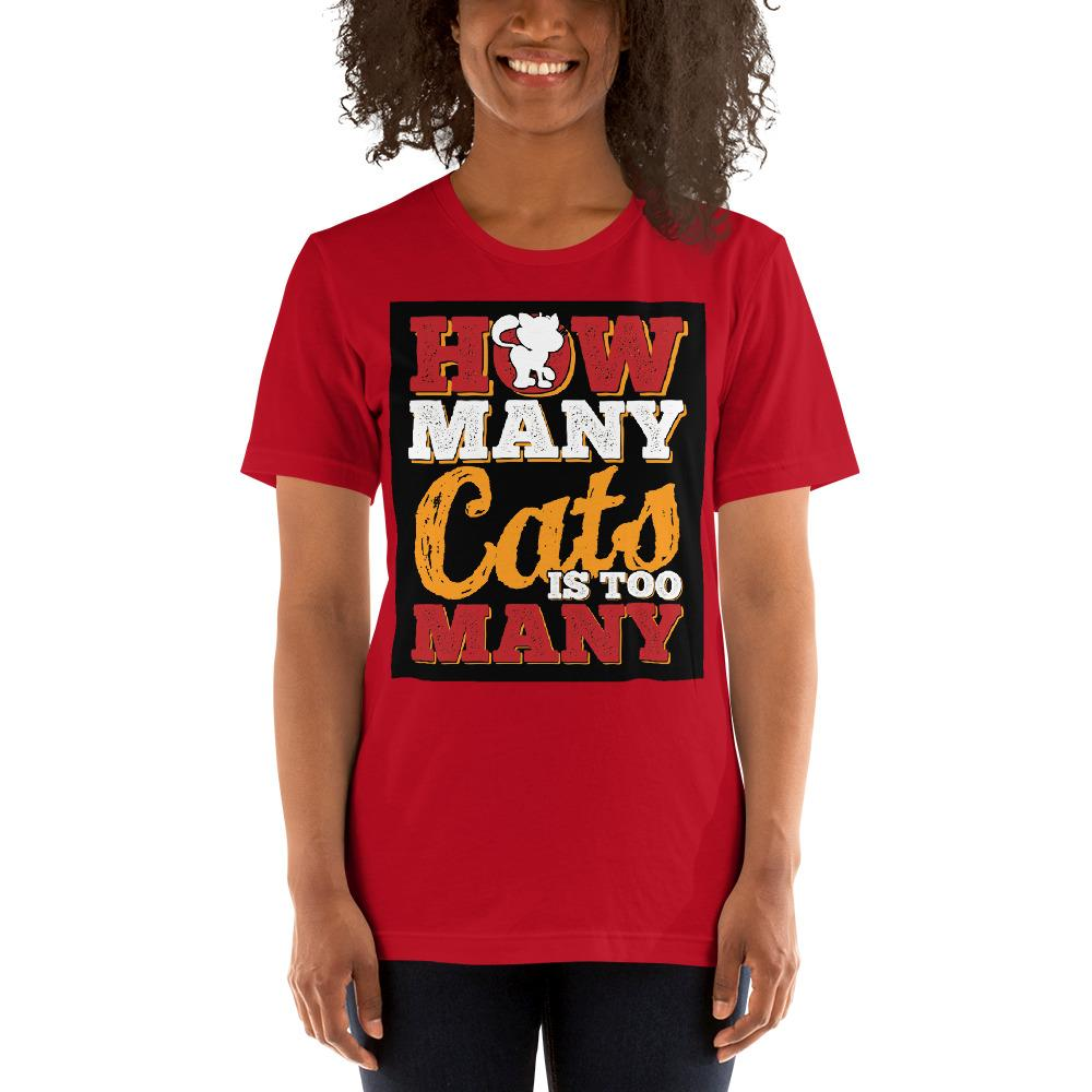 How many Cats is too Many Women's T-Shirt Chiro's Red S