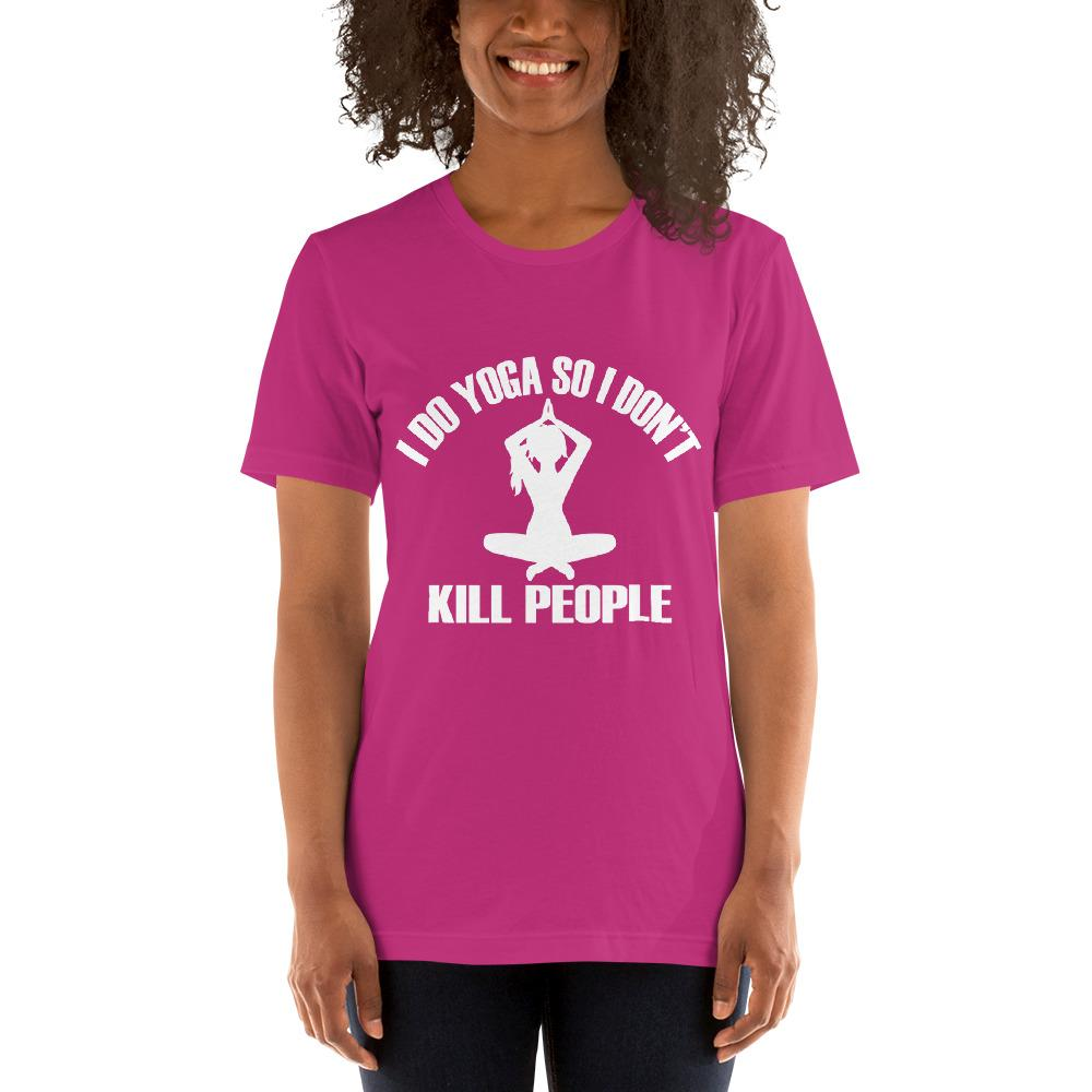 I do Yoga so I don't kill people Women's T-Shirt Chiro's Berry S