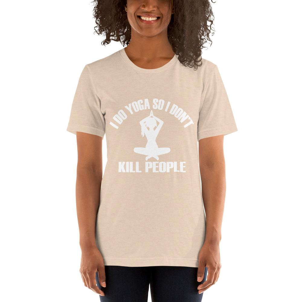 I do Yoga so I don't kill people Women's T-Shirt Chiro's Heather Dust S