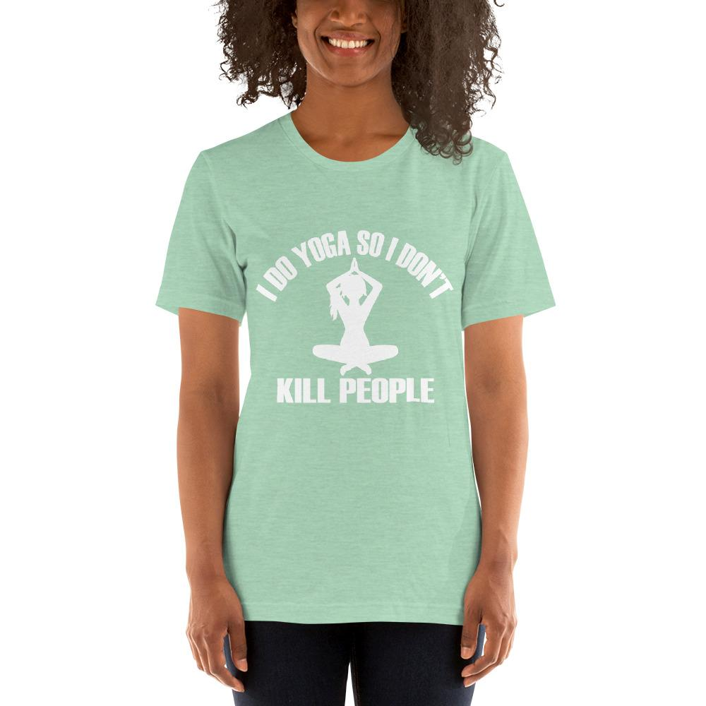 I do Yoga so I don't kill people Women's T-Shirt Chiro's Heather Prism Mint XS