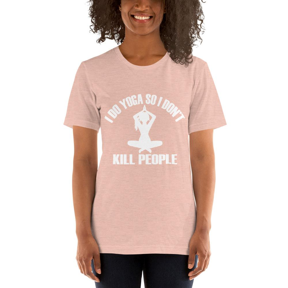 I do Yoga so I don't kill people Women's T-Shirt Chiro's Heather Prism Peach XS