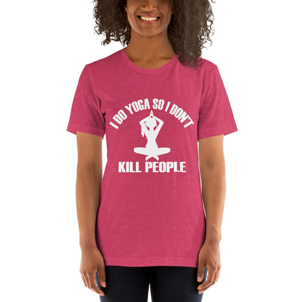 I do Yoga so I don't kill people Women's T-Shirt Chiro's Heather Raspberry S