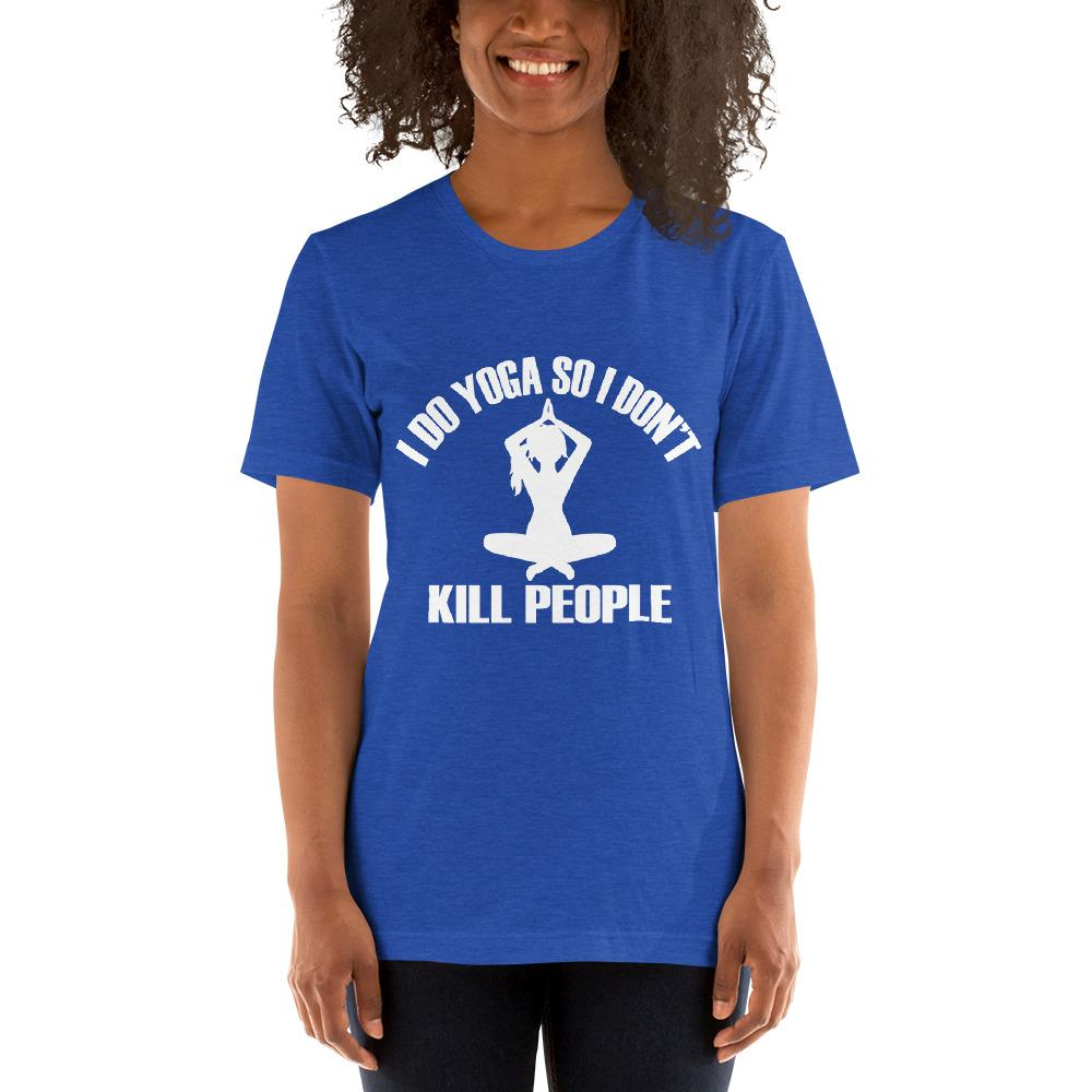 I do Yoga so I don't kill people Women's T-Shirt Chiro's Heather True Royal S