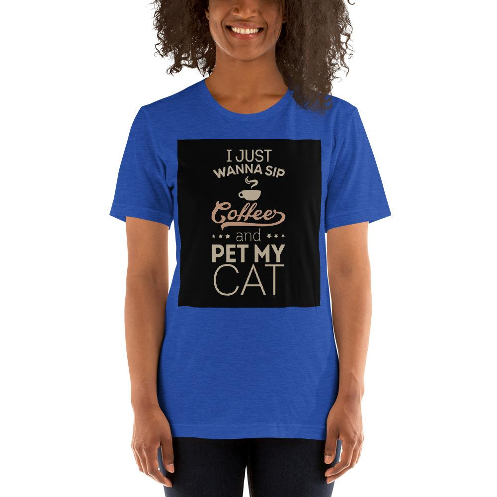 I just wanna sip coffee and pet my cat Women's T-Shirt Chiro's Heather True Royal S