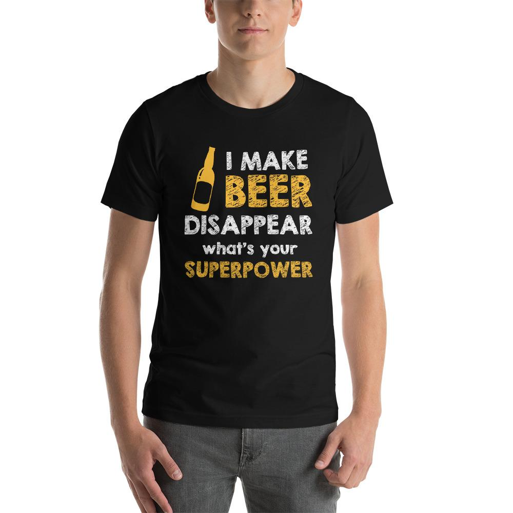 I make beer disappear, what's your superpower T-Shirt Chiro's Black XS