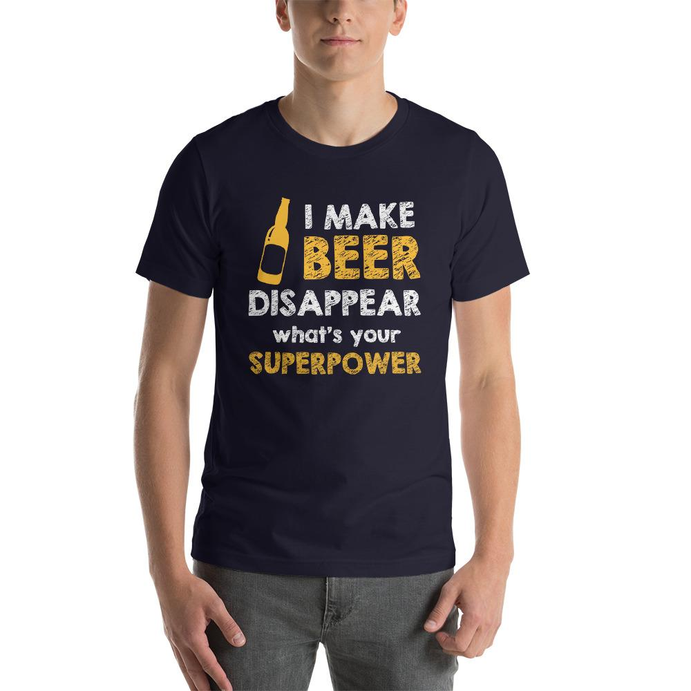I make beer disappear, what's your superpower T-Shirt Chiro's Navy XS