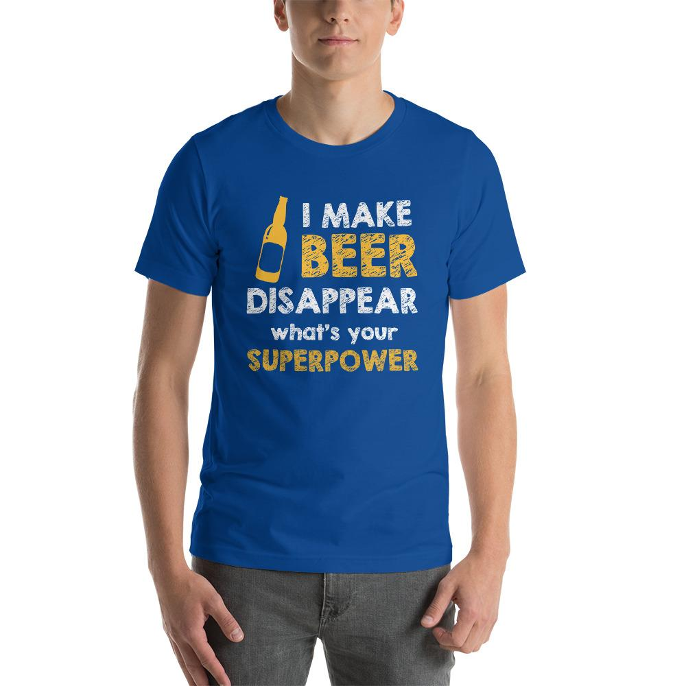 I make beer disappear, what's your superpower T-Shirt Chiro's True Royal S