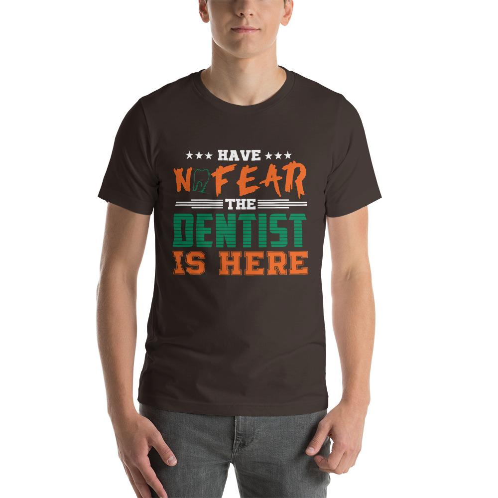 No Fear Dentists here Men's T-Shirt Chiro's Brown S