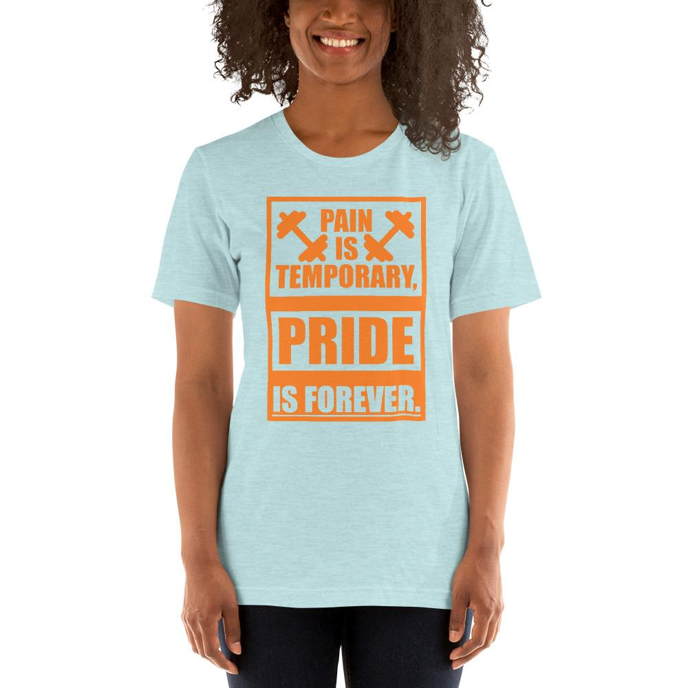 Pain is temporary, Pride is forever Women's T-Shirt Chiro's Heather Prism Ice Blue XS