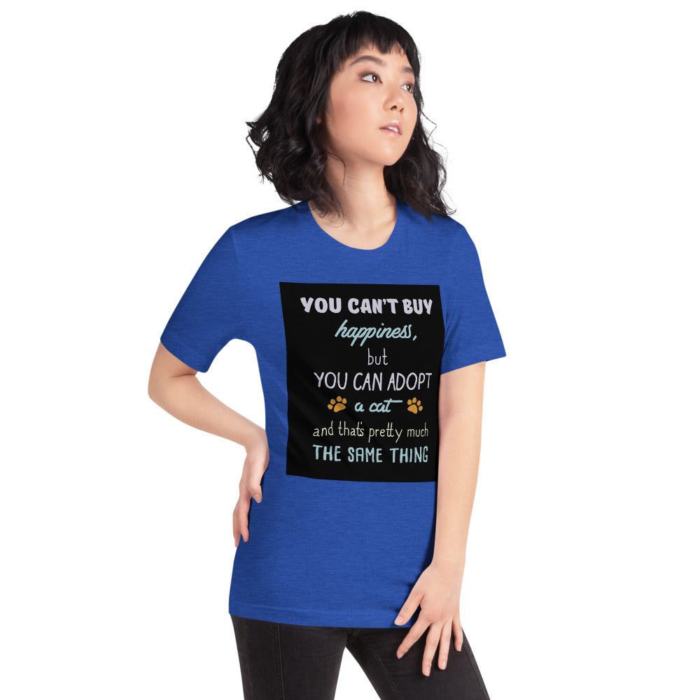 You CAn't Buy Happiness, Adopt a Cat Women's T-Shirt