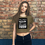 Yes I Am A Girl And I Like Beer Crop Tee