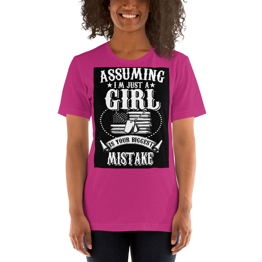 Assuming I Am Just A Girl Women's T-Shirt