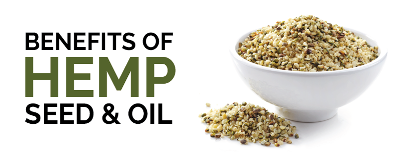 Benefits of Hemp Seed & Oil