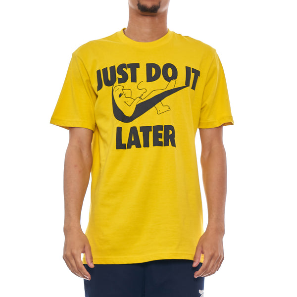 Just Do It Later TShirt