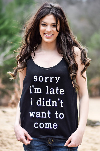 Sorry I'm Late Graphic Tank