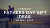 What to buy your Dad for New Zealand Fathers Day Sunday 2nd of September 2018