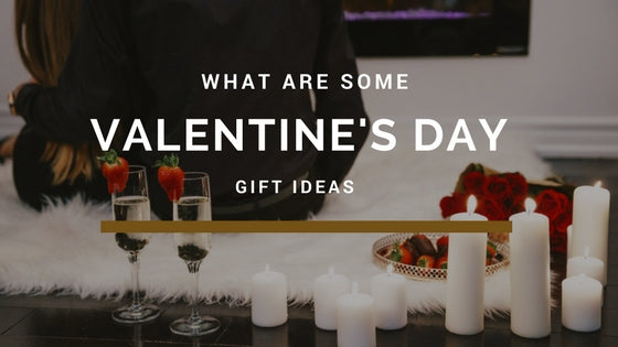 valentines day gift ideas for 2018