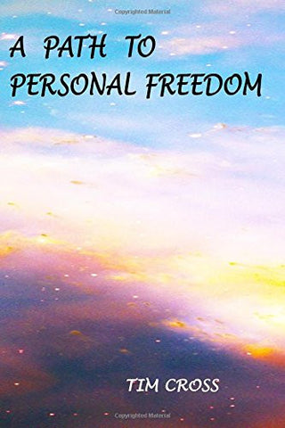 A Path to Personal Freedom