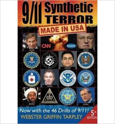 9/11 Synthetic Terror-Made in USA: With the 46 Drills of 9/11 (Updated 10th Anniversary) (5TH ed.)