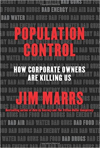 Hardcover Population Control: How Corporate Owners Are Killing Us