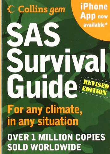 SAS Survival Guide 2e (Collins Gem): For Any Climate, for Any Situation ( Collins Gem ) (2ND ed.)