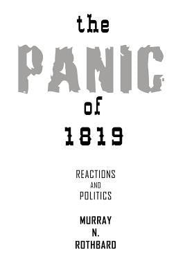 The Panic of 1819: Reactions and Policies