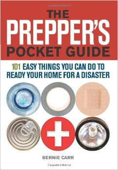 The Prepper's Pocket Guide: 101 Easy Things You Can Do to Ready Your Home for a Disaster