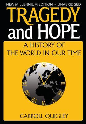 Tragedy and Hope: A History of the World in Our Time (New Millenium)