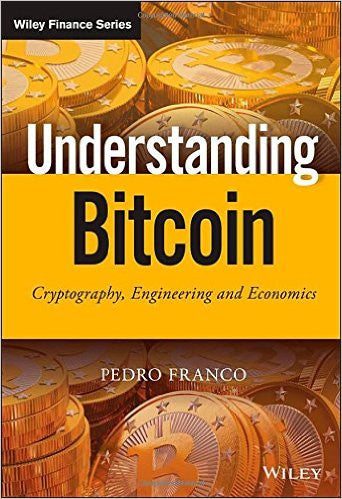 Understanding Bitcoin: Cryptography, Engineering and Economics ( Wiley Finance )