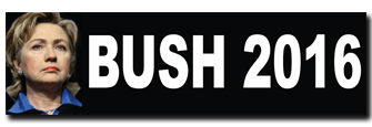"""Bush 2016 (Hillary)"" Bumper Sticker"
