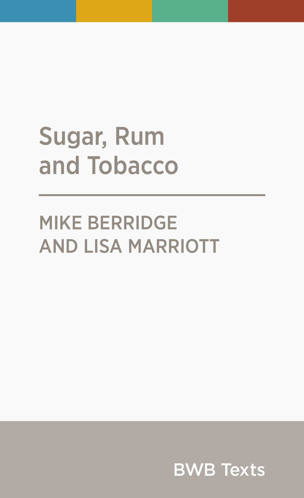 Sugar, Rum and Tobacco