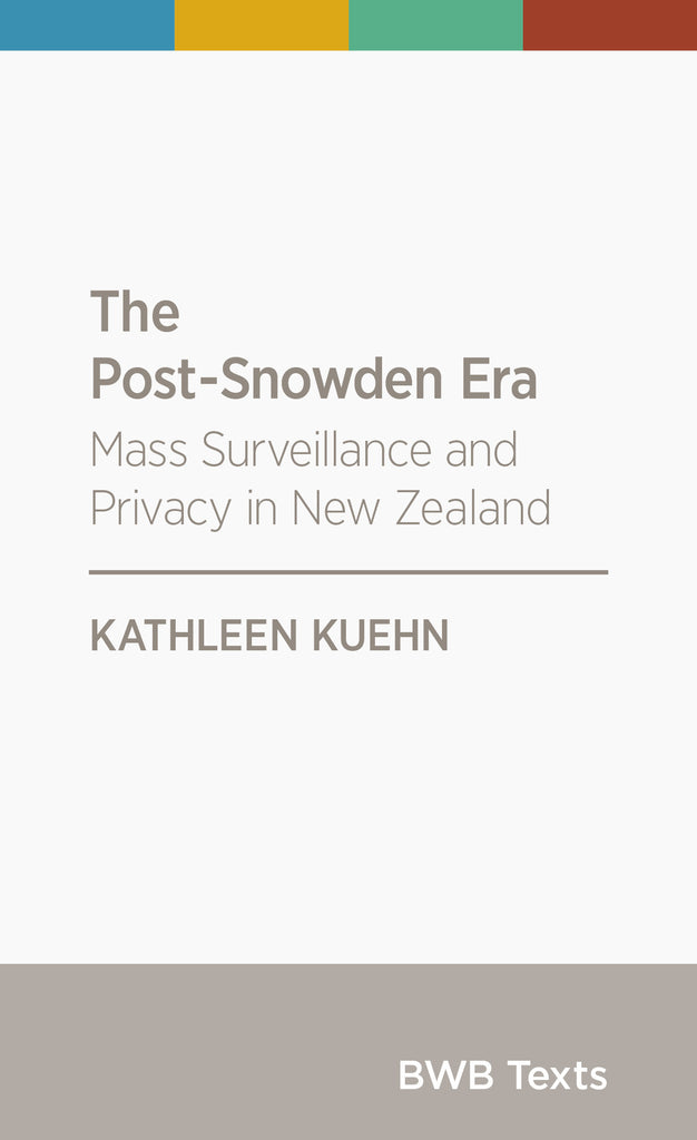 The Post-Snowden Era