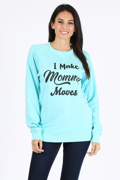 LBL SWEAT MOMMY MOVES- MINT