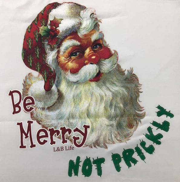 Be Merry Not Prickly