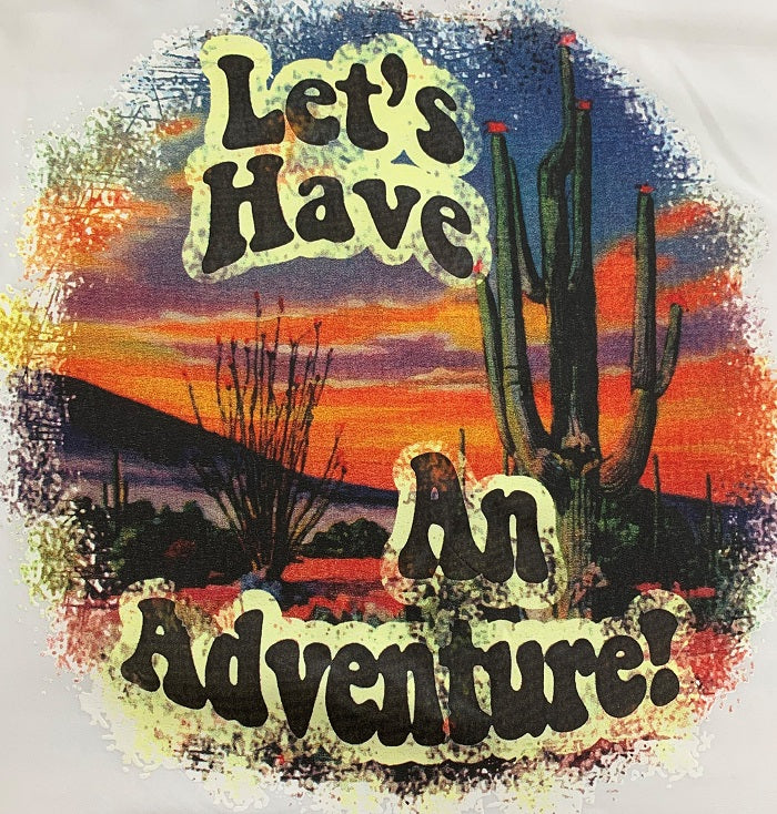 LET'S HAVE AN AVENTURE