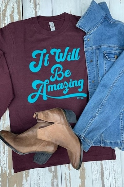 CH LS BE AMAZING- MAROON