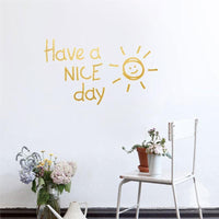 """Have a nice day"" Wall Sticker - NeedIt.ca"