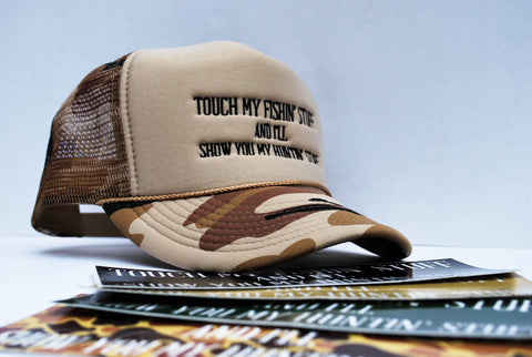 Touch My Fishin' Stuff And I'll Show You My Hunting Stuff Hats