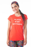 Pilates Is My Boyfriend Tee
