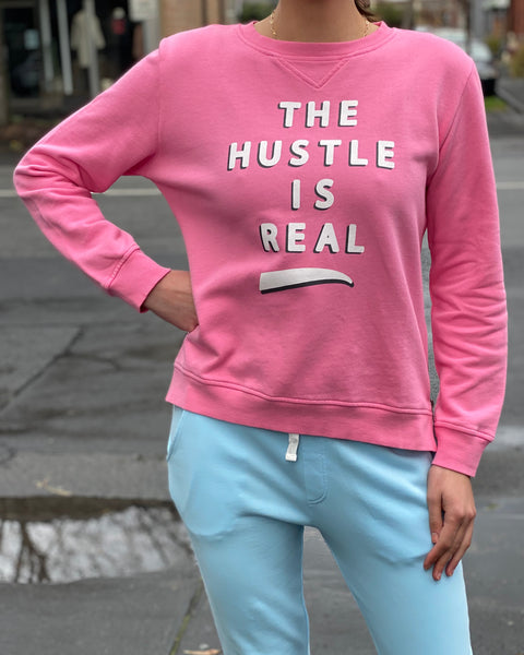 The Hustle is Real Sweat Pink